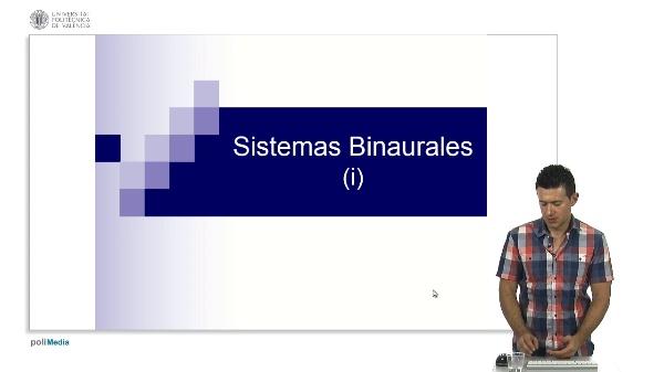 Sistemas binaurales (i)