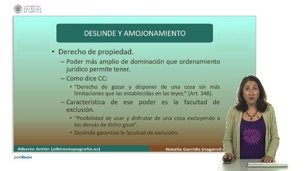 Delimitación de la propiedad inmobiliaria. Deslinde y amojonamiento.