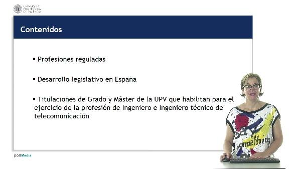 Ejercicio Libre de la Profesión. Profesiones reguladas de Ingeniero e Ingeniero Técnico de Telecomunicación