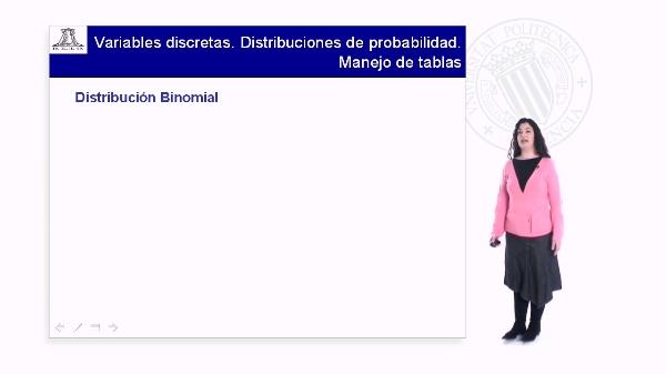Variables discretas.Distribuciones de probabilidad.Manejo de tablas