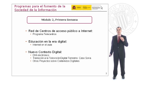 Programas para el fomento de la Sociedad de la Información: