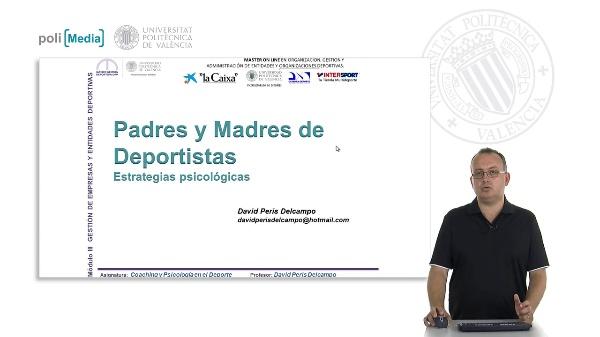 Padres y Madres de Deportistas. Estrategias psicológicas