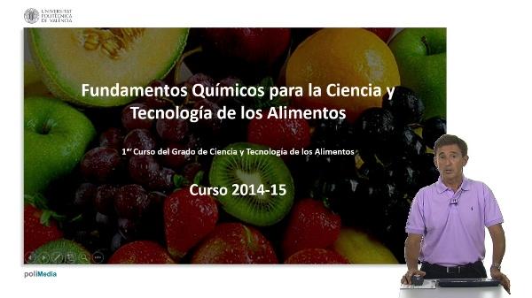 Fundamentos Quimicos para la Ciencia y Tecnologia de los Alimentos. 2014-2015