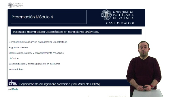 Viscoelasticidad y comportamiento mecánico-dinámico de materiales poliméricos. Modelización: Respuesta de materiales viscoelásticos en condiciones dinámicas
