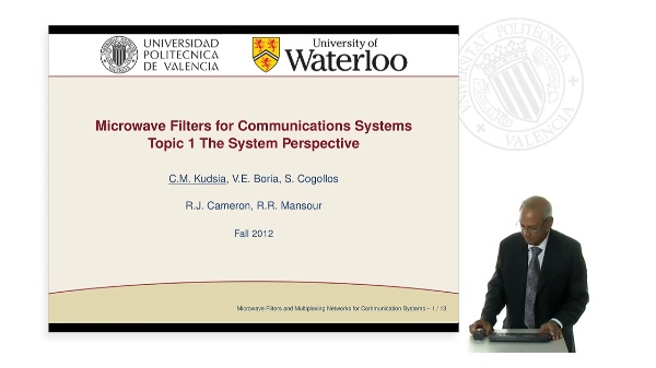 Microwave Filters for Communications Systems. Topic 1 The System Perspectiveourse Outline & Highlights