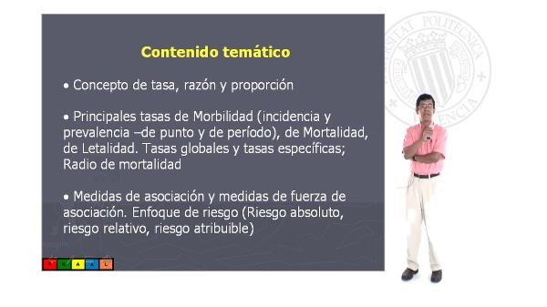 Principales medidas utilizadas en salud Pública (tasas de mortalidad y morbilidad); Riesgo absoluto, relativo y atribuible