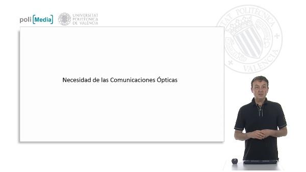 Necesidad de las Comunicaciones Ópticas