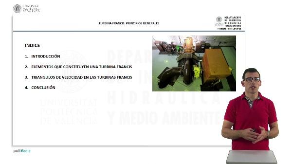 TURBINA FRANCIS. PRINCIPIOS GENERALES