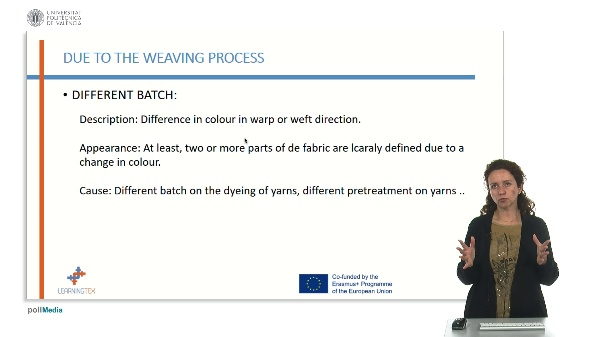 Defects Due to weaving process. Different batch