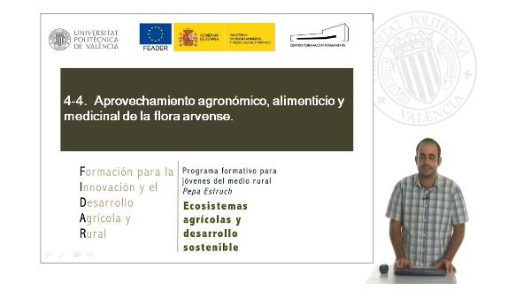 Unidad 4.4 Aprovechamiento agronómico alimenticio y medicinal de la flora arvense