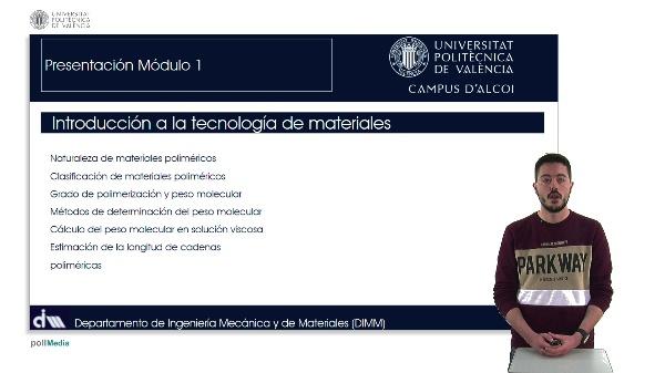 FUNDAMENTOS DE LA OBTENCIÓN, ESTRUCTURA Y MODIFICACIÓN DE MATERIALES POLIMÉRICOS: Introducción a la tecnología de materiales poliméricos