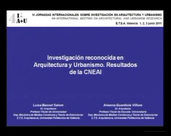 Comunicación: Luisa Basset Salom. Investigación reconocida en Arquitecutra y Urbanismio