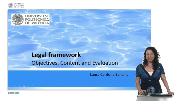 Legal framework. Objectives, Content and Evaluation