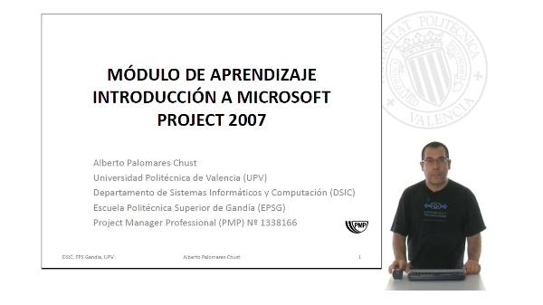 Presentación del Módulo de Aprendizaje: Microsoft Project 2007