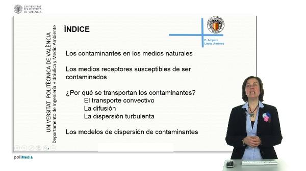 El proceso de dispersión de contaminantes en medios receptores