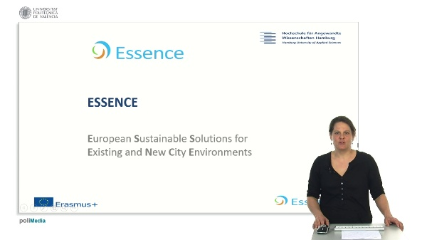 Essence. European Sustaniable Solutions for Existing and New City Environments. Presenter 6
