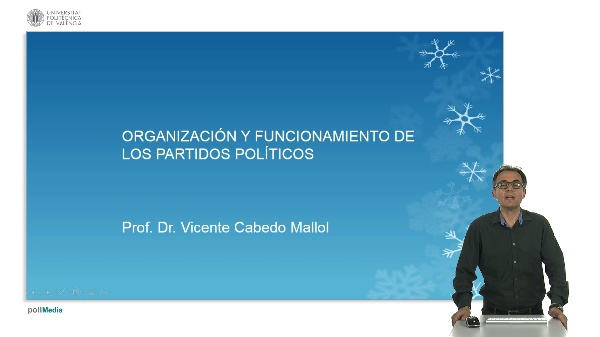 Organización y funcionamiento de los partidos políticos