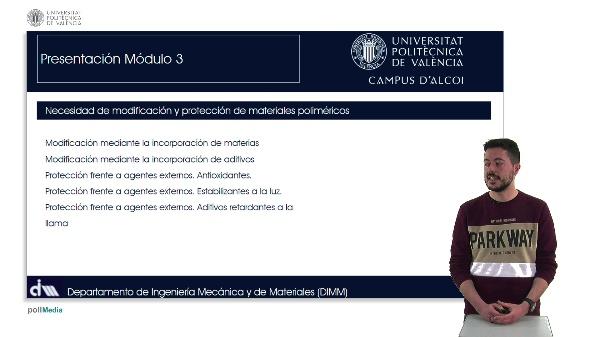 FUNDAMENTOS DE LA OBTENCIÓN, ESTRUCTURA Y MODIFICACIÓN DE MATERIALES POLIMÉRICOS: Modificación y Protección de materiales poliméricos
