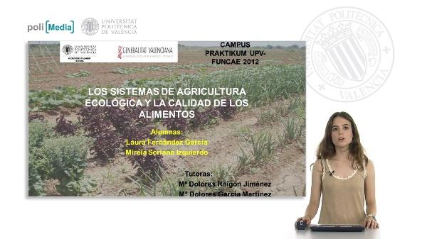 Los sistemas de agricultura ecológica y la calidad de los alimentos (parte2)