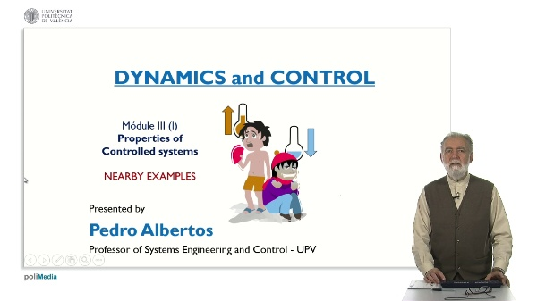 Propierties of Controlled Systems. Nearby Examples