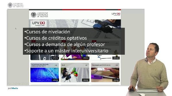 SPOC Gestión de MOOC. SPOC (Small Private Online Courses) en la UPV