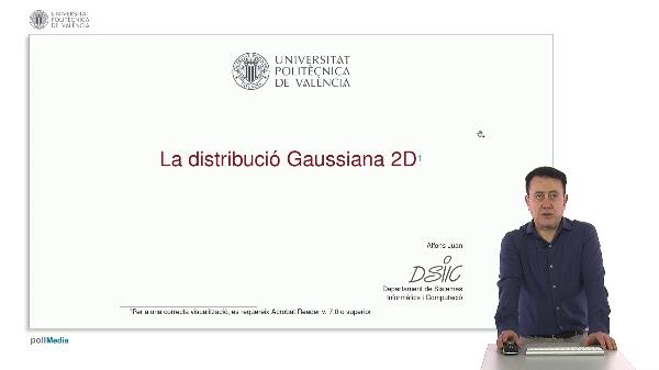La distribució Gaussiana 2D