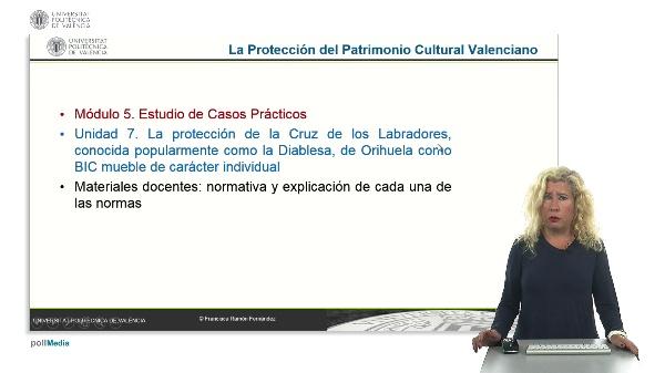 La Protección del Patrimonio Cultural Valenciano. Módulo 5. Unidad 7.