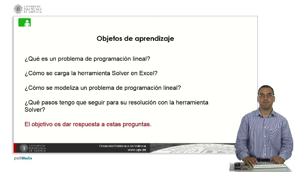 Resolver problemas de programación lineal con la herramienta Solver de Excel.