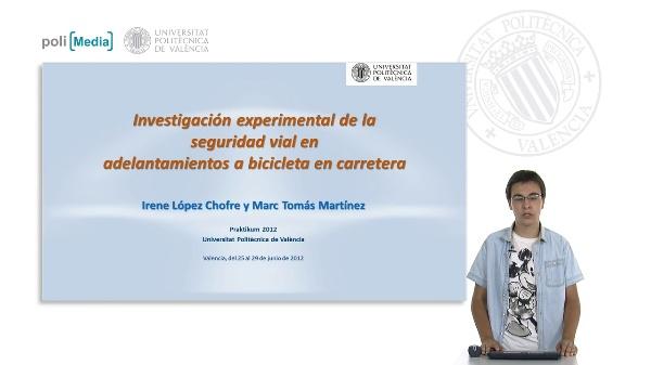 Investigación experimental de la seguridad vial en adelantamientos a bicicleta en carretera