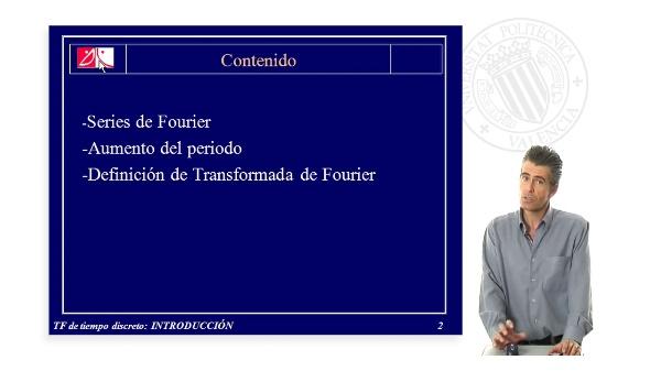 Transformada de Fourier de Tiempo discreto: INTRODUCCIÓN