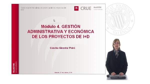 Modulo 4: Gestión administrativa y económica de los poyectos de I+D+i