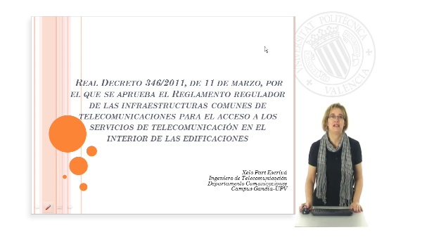 Presentación Reglamento Infraestructuras Comunes de Telecomunicaciones ICT 2011