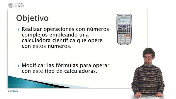 Manejo de una calculadora científica para operar con números complejos. Realización de operaciones.