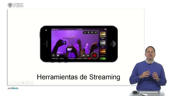 Las herramientas de streaming