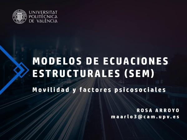 Introducción a los Modelos de Ecuaciones Estructurales en estudios de movilidad