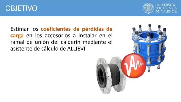 Estimación de los coeficientes de pérdidas de carga en el ramal de unión del calderín con ALLIEVI