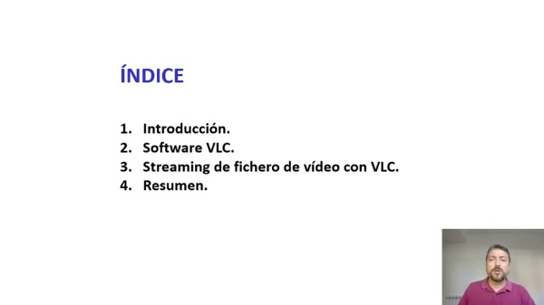 Streaming de un fichero de Vídeo  mediante el software VLC