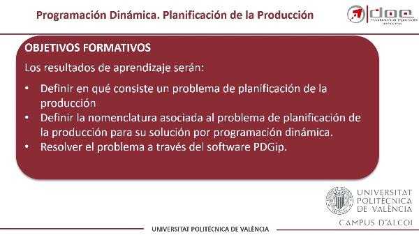 Programación Dinámica. Resolución de un Problema de Planificación de la Producción con PDGIP
