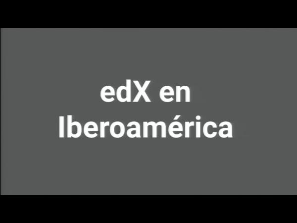 SPOC Gestión de MOOC. EdX en Hispanoamérica