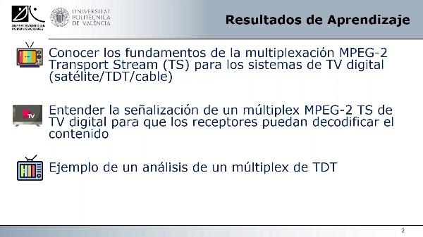 Multiplexado y Señalización de la Señal de Televisión Digital con MPEG-2 Transport Stream