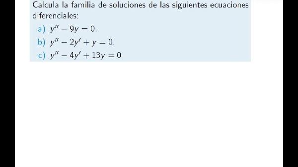 Ejercicio resolución de ecuaciones diferenciales lineal con coeficientes constantes homogéneas