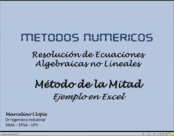 MN-EA-08-03 Método de la Mitad con Excel