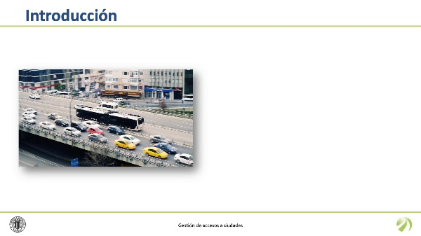 Gestión de accesos a ciudades - Sistemas de monitorización, supervisión y control del tráfico