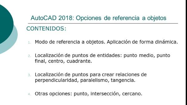 AutoCAD 2018: Opciones de referencia a objetos