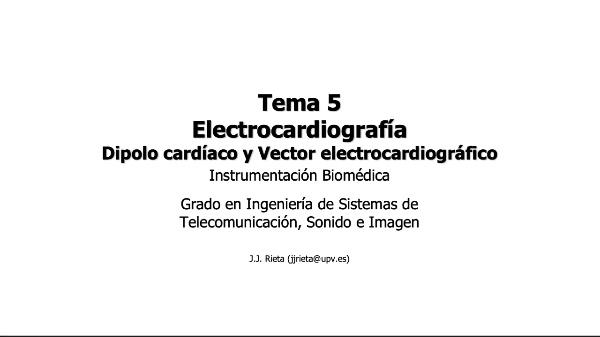 IBM-T5-02 - Electrocardiografía. Vector Electrocardiográfico