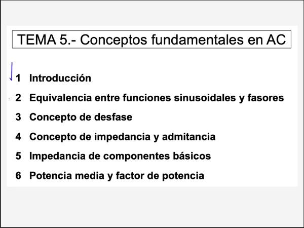 5.4.- Concepto de impedancia en régimen permanente sinusoidal