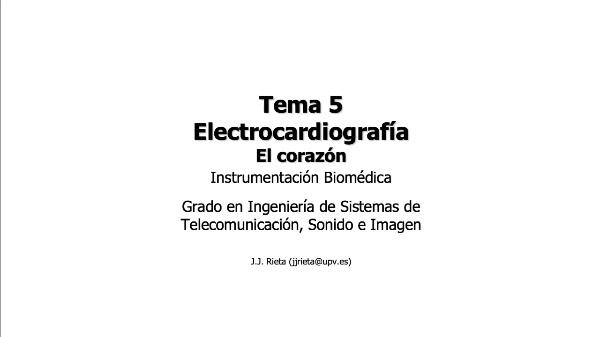 IBM-T5-01 - Electrocardiografía. El corazón