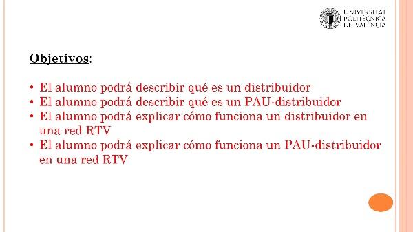 Qué es y cómo funciona un Distribuidor y un PAU-Distribuidor en una Red de distribución RTV
