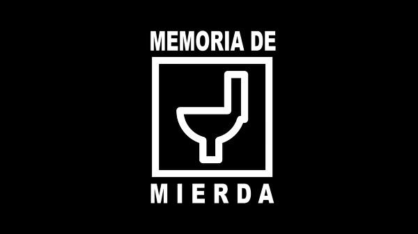 MEMORIA DE MIERDA