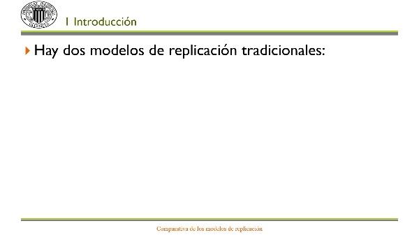 Comparativa de modelos de replicación